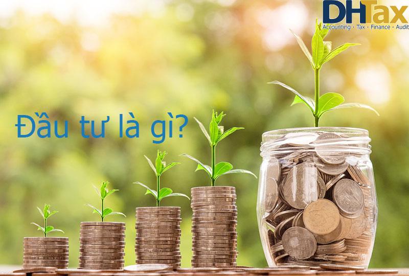 Đầu tư là gì